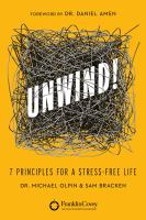 Unwind! : 7 principles for a stress free life