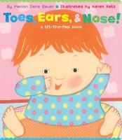 Toes, Ears, & Nose! : A Lift-the-flap Book (lap Edition)