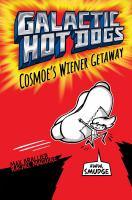 Cover of the book Cosmoe's wiener getaway