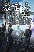 Fleet Insurgent: The Under Jurisdiction Series