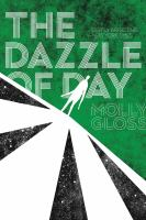 Dazzle of day /