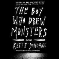 The boy who drew monsters : a novel