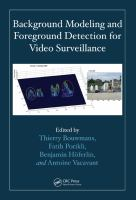 Background modeling and foreground detection for video surveillance [electronic resource]