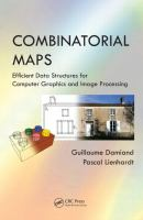 Combinatorial maps [electronic resource] : efficient data structures for computer graphics and image processing