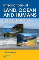 Interactions of land, ocean and humans : a global perspective