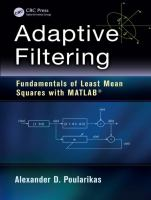Adaptive filtering [electronic resource] : fundamentals of least mean squares with MATLAB