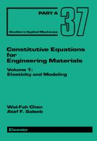 Constitutive equations for engineering materials. Volume 1, Elasticity and modeling