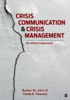 Crisis communication and crisis management : an ethical practice cover image