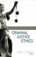 Encyclopedia of criminal justice ethics cover image