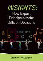 Insights : how expert principals make difficult decisions