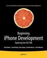 Beginning iPhone Development [electronic resource] : Exploring the iOS SDK