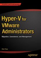 Hyper-V for VMware Administrators [electronic resource] : Migration, Coexistence, and Management