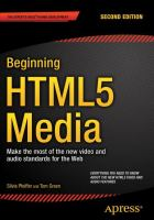 Beginning HTML5 Media [electronic resource] : Make the most of the new video and audio standards for the Web