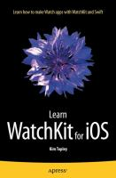 Learn WatchKit for iOS [electronic resource]