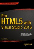 Pro HTML5 with Visual Studio 2015 [electronic resource]
