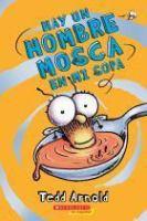 Hay un Hombre Mosca en mi sopa