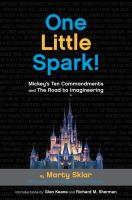 One little spark : Mickey's ten commandments and the road to imagineering