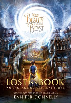 Beauty and the Beast: Lost in a Book book jacket