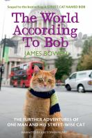 The world according to Bob [sound recording] : the further adventures of one man and his street-wise cat