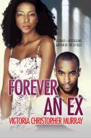 Forever an ex [sound recording] : a novel