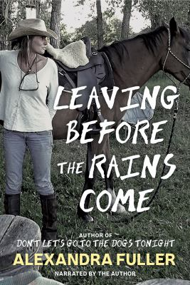 Cover Image for Leaving Before the Rains Come