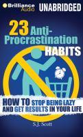 23 Anti-procrastination Habits