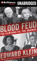 Blood feud [sound recording] : the Clintons vs. the Obamas