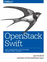 OpenStack Swift : using, administering, and developing for Swift object storage