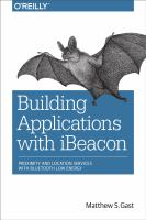 Building applications with iBeacon : proximity and location services with Bluetooth low energy
