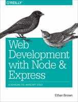 Web development with Node and Express : leveraging the JavaScript stack