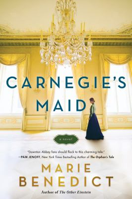 Cover Image for Carnegie's Maid by Marie Benedict