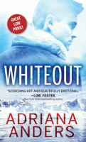 Title: Whiteout. Author:Anders, Adriana