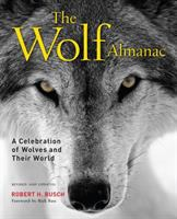 Wolf almanac : a celebration of wolves and their world /