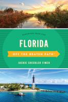 Title: Florida : off the beaten path : discover your fun. Author: