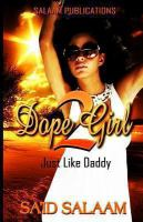 Dope girl 2 : just like daddy