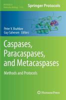 Caspases,Paracaspases, and Metacaspases [electronic resource]: Methods and Protocols