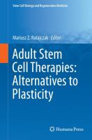 Adult stem cell therapies [electronic resource] : alternatives to plasticity