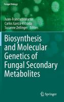 Biosynthesis and molecular genetics of fungal secondary metabolites [electronic resource]