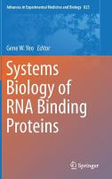 Systems biology of RNA binding proteins [electronic resource]