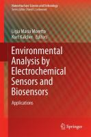 Environmental Analysis by Electrochemical Sensors and Biosensors [electronic resource] : Applications