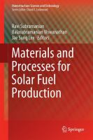Materials and Processes for Solar Fuel Production [electronic resource]