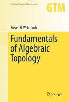 Fundamentals of Algebraic Topology [electronic resource]