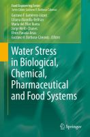 Water Stress in Biological, Chemical, Pharmaceutical and Food Systems [electronic resource]