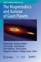 The Magnetodiscs and Aurorae of Giant Planets [electronic resource]