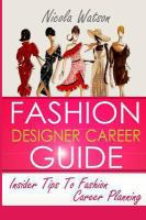 Fashion designer career guide : insider tips to fashion career planning