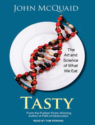 Cover Image for Tasty: The Art and Science of What We Eat