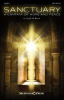 Sanctuary : a cantata of hope and peace