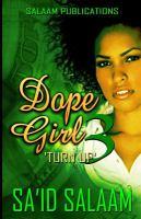 Dope girl 3