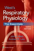 West's respiratory physiology : the essentials /