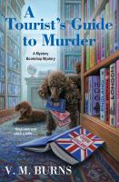 Title: A tourist's guide to murder Author:Burns, V. M